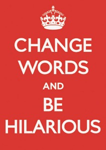 Change Words and Be Hilarious