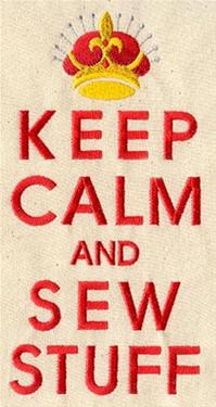 Keep Calm and Sew Stuff